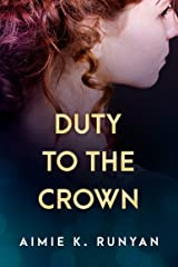 Duty to the Crown (Daughters of New France Book 2) Kindle Edition