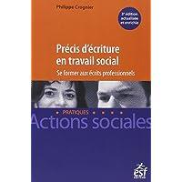 Précis d'Écriture En Travail Social (actions Sociales) 3e Éd.