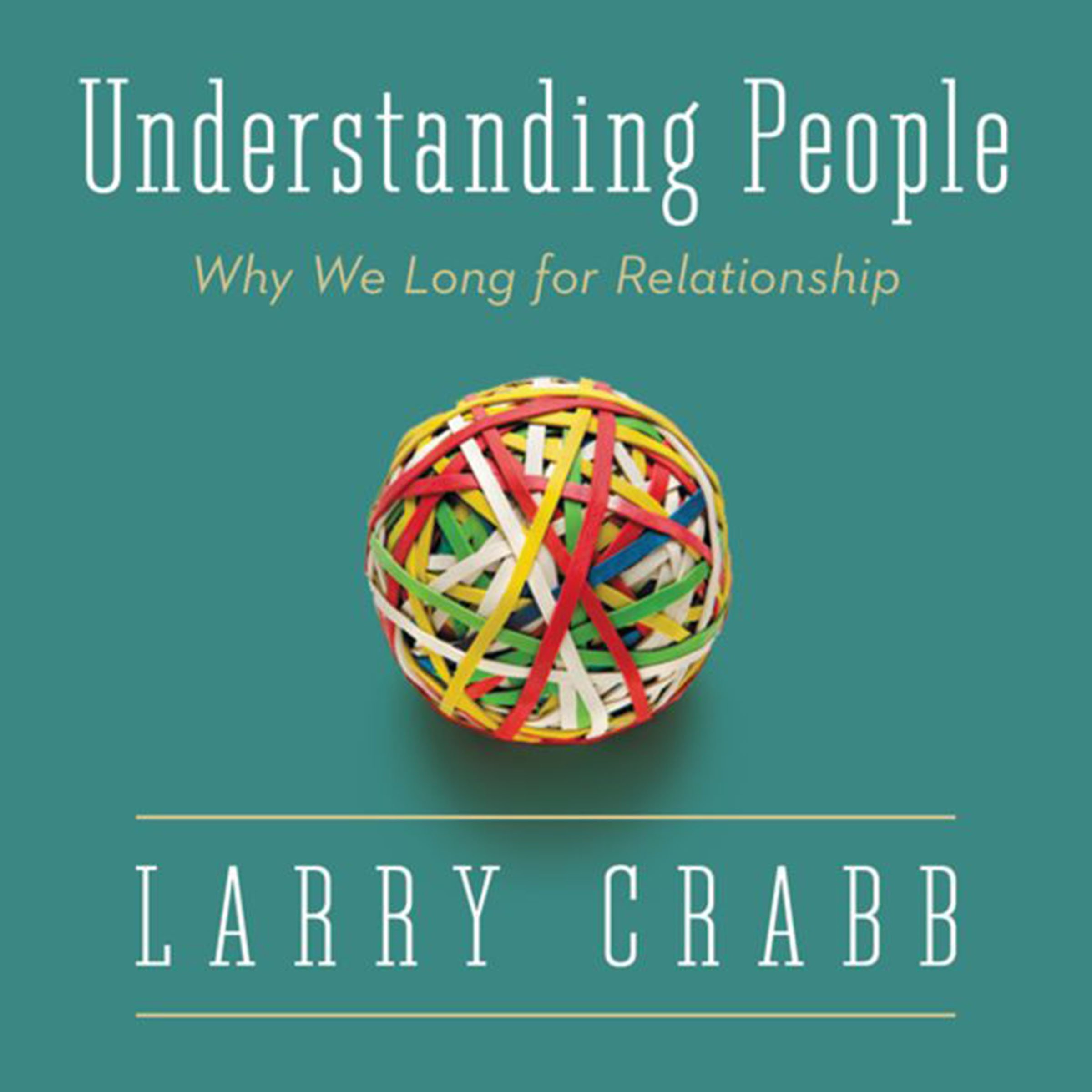 Pdf Telecharger Understanding People Why We Long For Relationship By Dr Larry Crabb Epub Ebook Calibre73 Semerpoursepanouir Fr