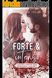 FORTE E INTENSO (Família Reed Livro 3)
