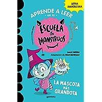 Aprender a leer en la Escuela de Monstruos 1 La mascota más grandota (Aprender a leer en la Escuela de Monstruos 1): En…