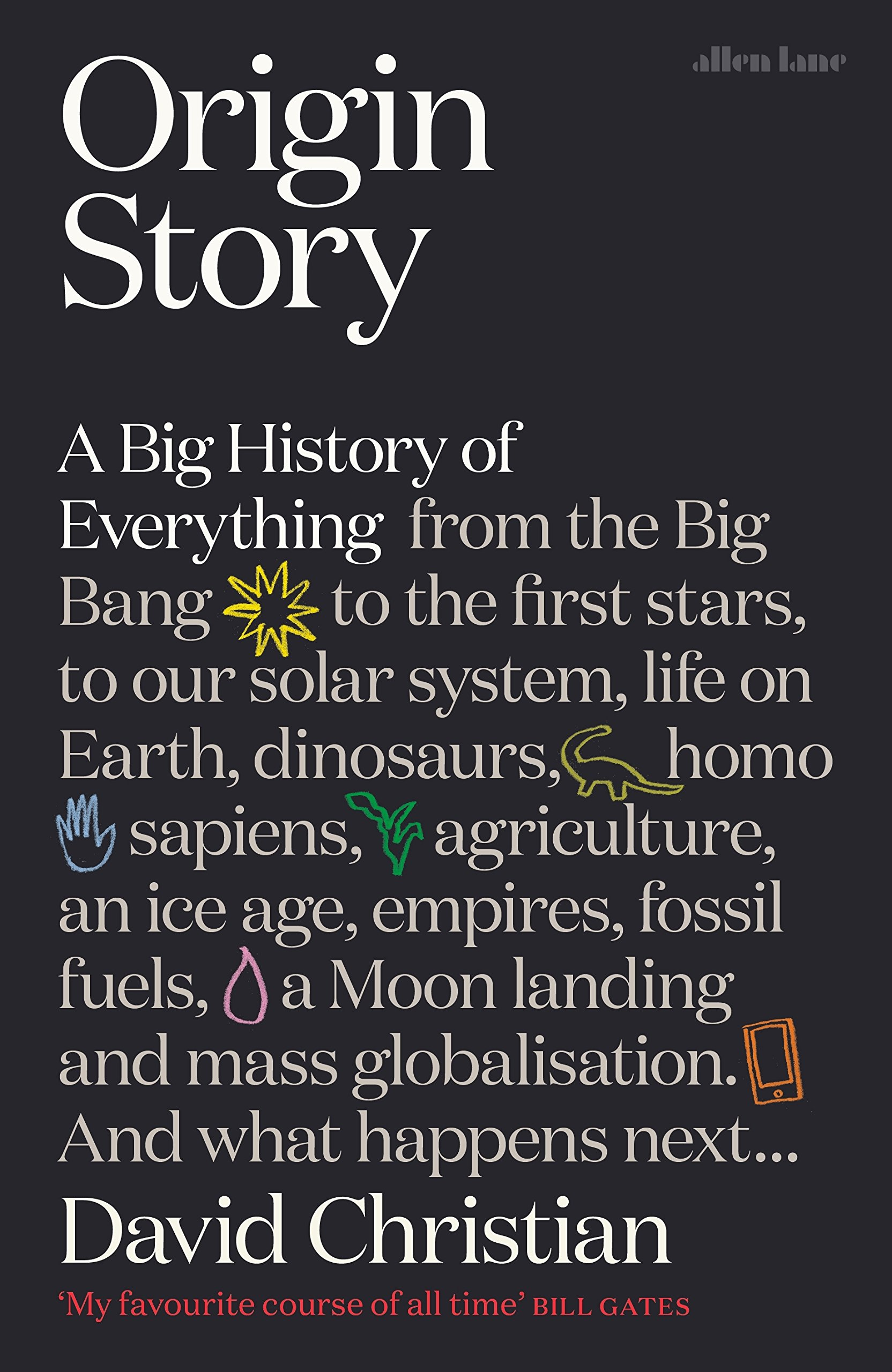 Origin Story: A Big History of Everything: Amazon.es: David Christian: Libros en idiomas extranjeros