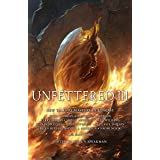 Unfettered III: New Tales By Masters of Fantasy