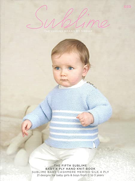 Sublime Knitting Pattern Book 689 The Fifth Sublime Baby 4ply Hand