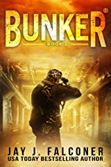 Bunker (A Post-Apocalyptic Survival Thriller Book 2) Kindle Edition