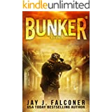 Bunker (A Post-Apocalyptic Survival Thriller Book 2)