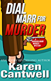 Dial Marr for Murder (Barbara Marr Murder Mystery Series Book 6)