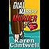 Dial Marr for Murder (Barbara Marr Murder Mystery Series Book 6)