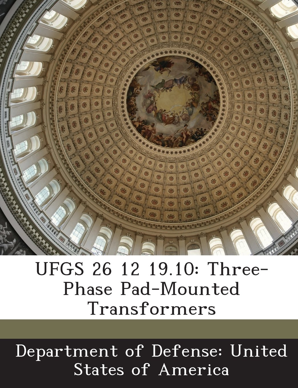 Buy Ufgs 26 12 19 10: Three-Phase Pad-Mounted Transformers