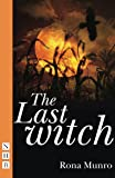 The Last Witch (NHB Modern Plays)
