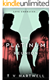 The Platinum Reunion (The Platinum Series Book 3)