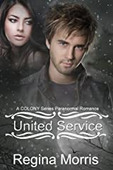 United Service: A COLONY Series Paranormal Romance (COLONY Vampires Book 2) Kindle Edition
