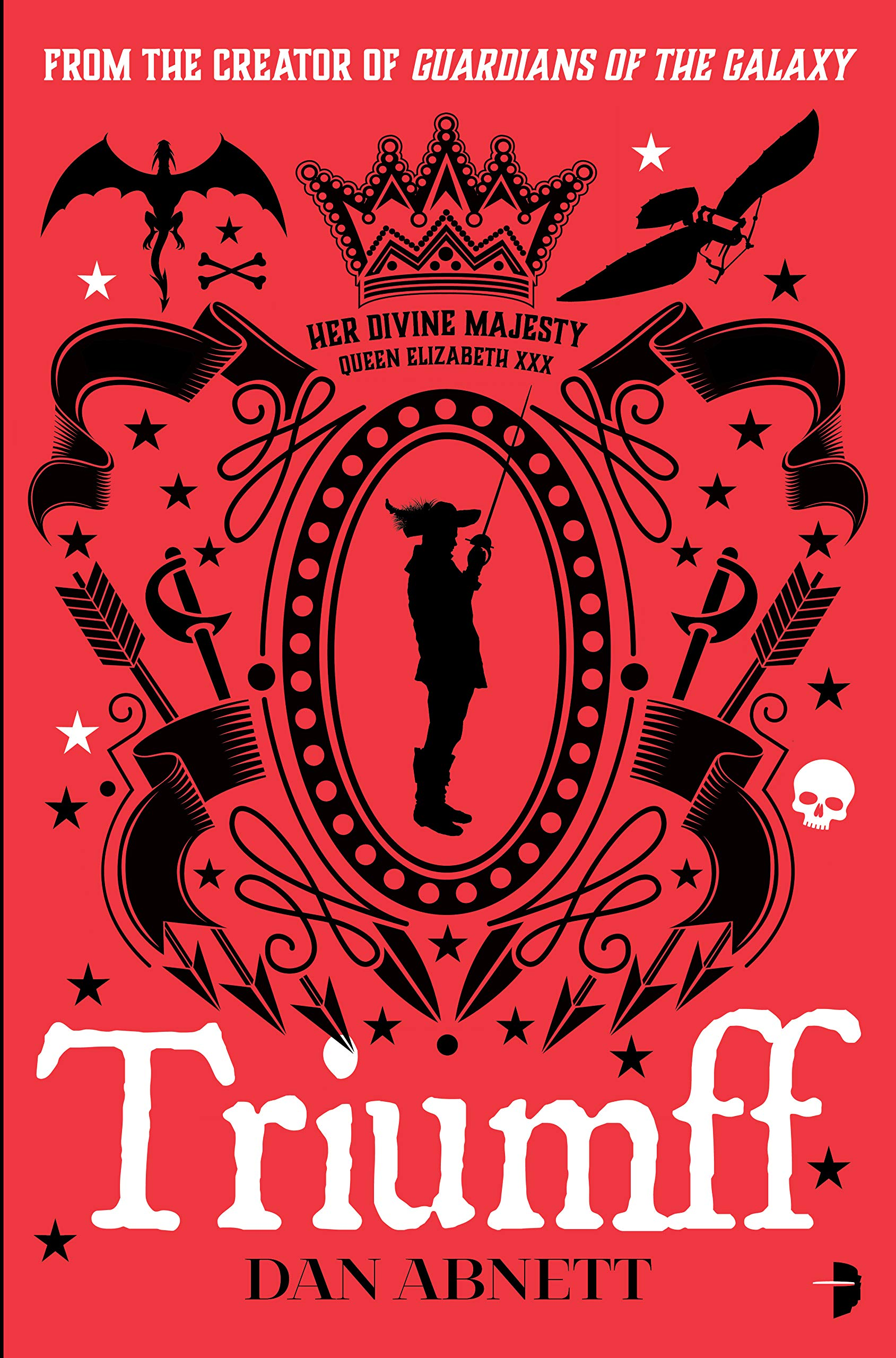 Triumff: Amazon.co.uk: Dan Abnett: 9780857668691: Books