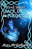 Back Door Into Purgatory (SoulShares Series Book 9)