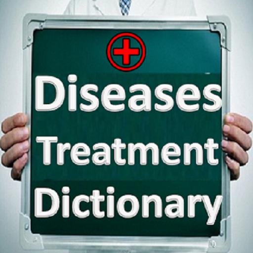 Diseases Treatments Dictionary   Medical