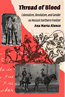 Amazon how lawyers lose their way a profession fails its thread of blood colonialism revolution and gender on mexicos northern frontier hegemony fandeluxe Images