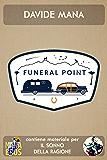 Benvenuti nel Vicinato (Funeral Point Vol. 1)