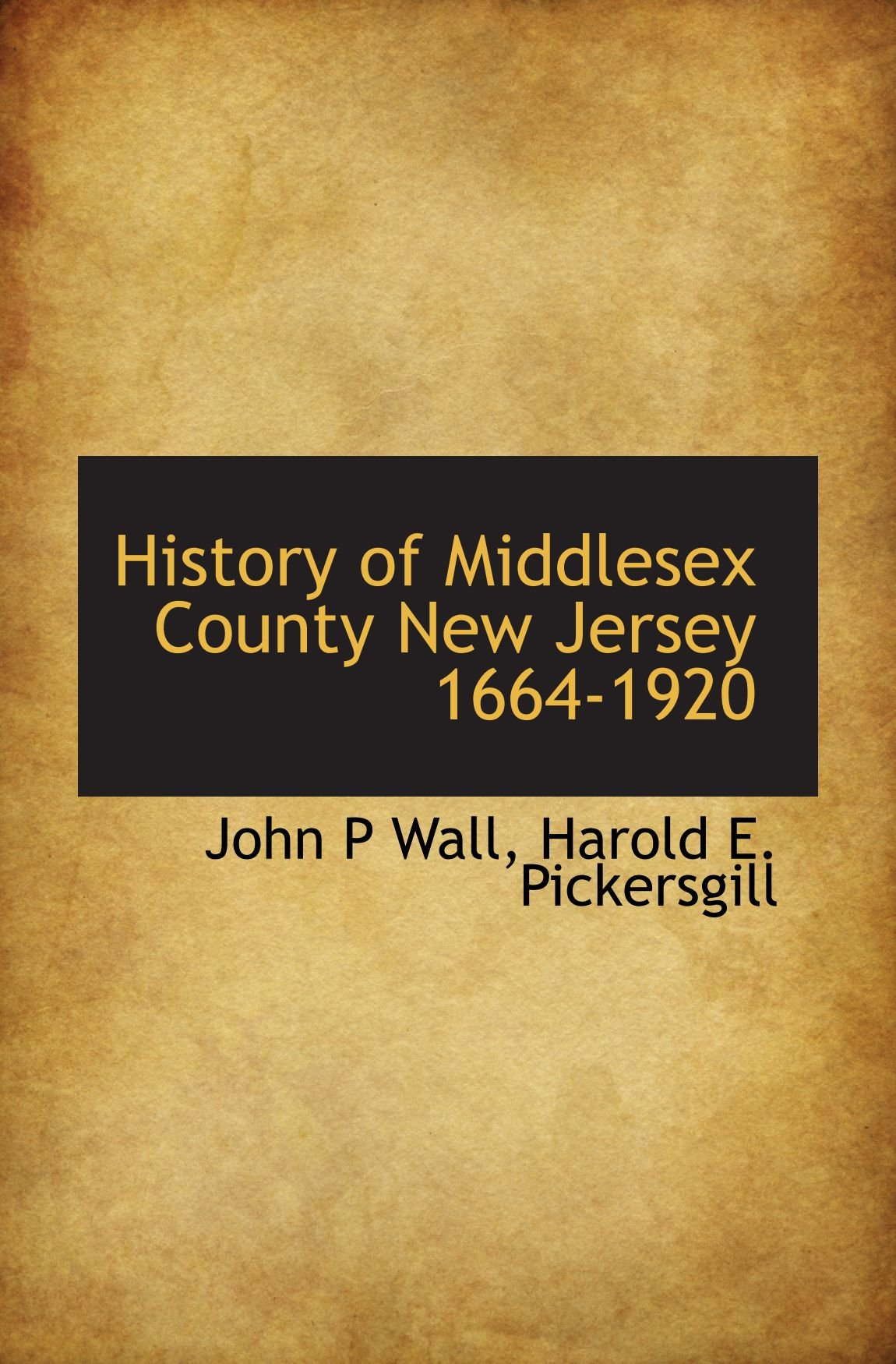 History of Middlesex County New Jersey 1664-1920 PDF