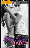 Blue Eyed Daddy: An older man, younger woman forbidden romance