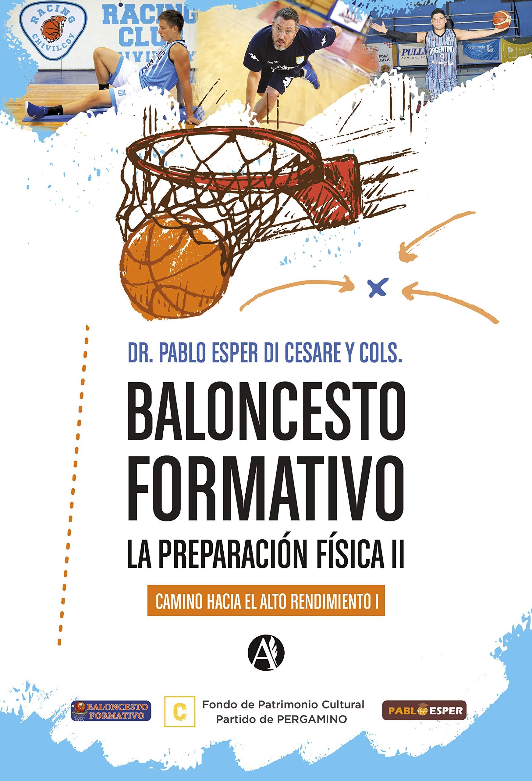 Baloncesto formativo la preparación física II, camino hacia el alto rendimiento