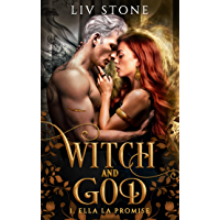 Witch and God : Ella la Promise (French Edition)