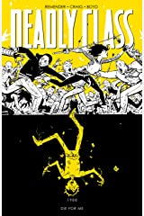 Deadly Class Vol. 4: Die For Me Kindle Edition