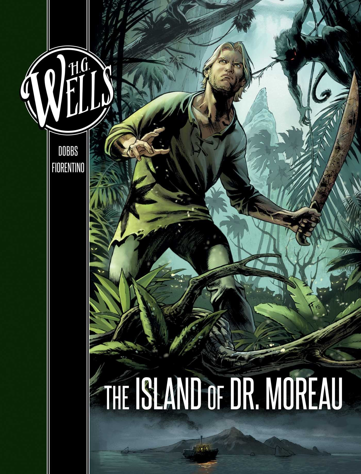 H. G. Wells: The Island of Dr. Moreau: Dobbs, Fiorentino, Fabrizio:  9781683832034: Amazon.com: Books
