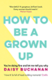 How to Be a Grown-Up (English Edition)