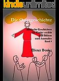 Die Ostergeschichte, Biblische Geschichten für Kinder erzählt, Band 4 (Kinderbibel)
