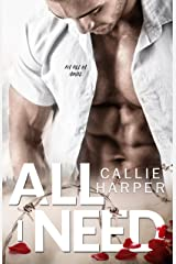 All I Need: A Dark Alpha, Virgin Romance Kindle Edition