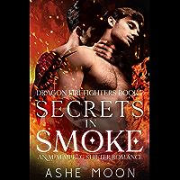 Secrets in Smoke: An M/M Mpreg Shifter Romance (Dragon Firefighters Book 2) (English Edition)
