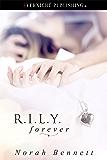 R.I.L.Y Forever