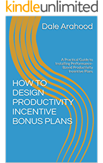 Amazon com: HOW TO DESIGN AND INSTALL MANAGEMENT INCENTIVE