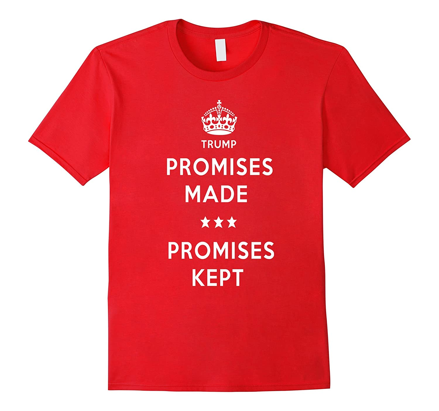 Promises Made Promises Kept Donald Trump Rally T-Shirt-CD