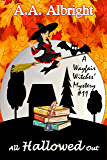 All Hallowed Out (A Wayfair Witches' Cozy Mystery #11) (English Edition)