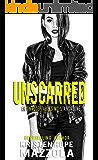 Unscarred: An Unacceptables MC Standalone Romance