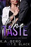 "One Taste (The ""One"" Series Book 1)"