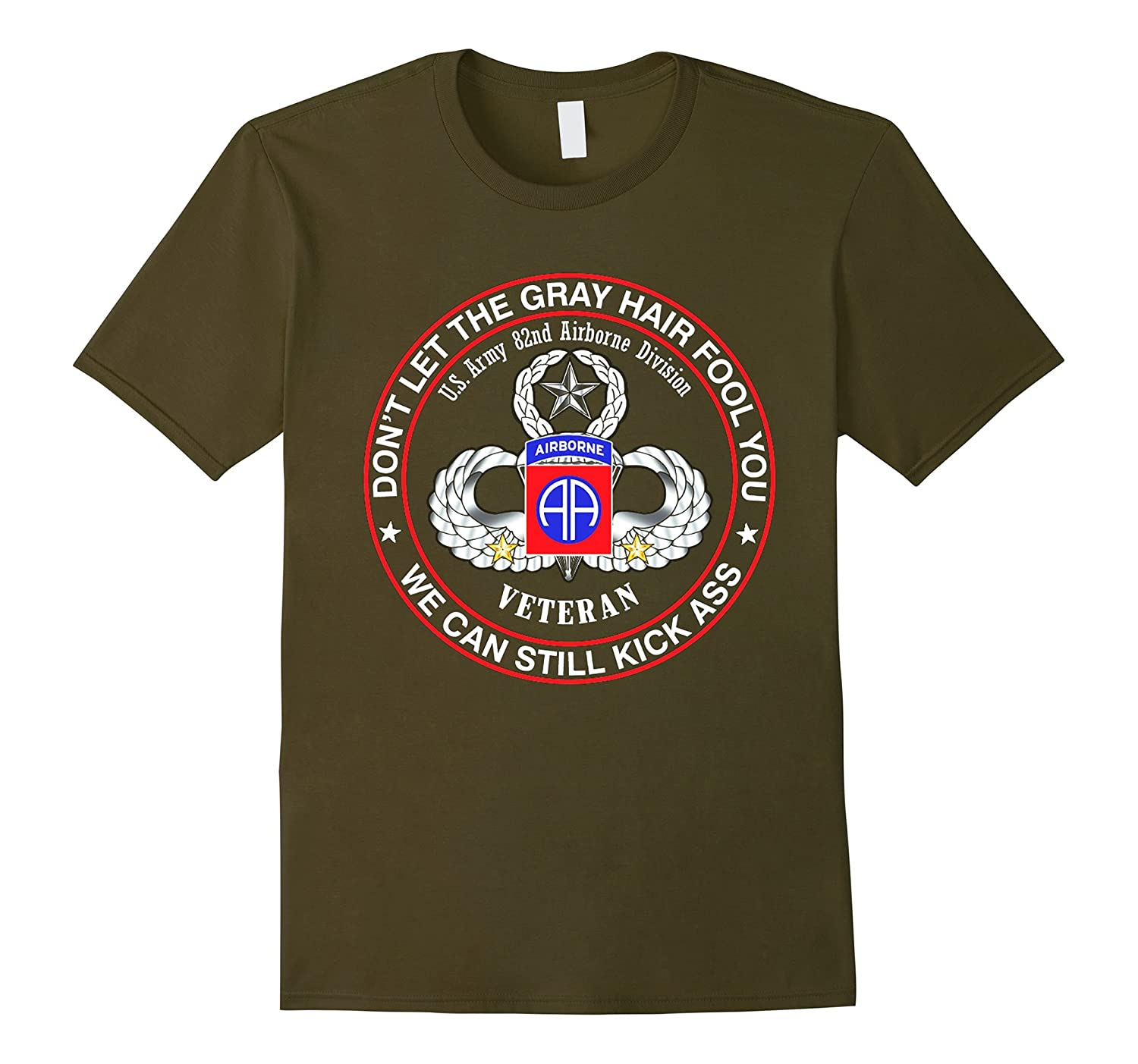 82nd Airborne Division Veteran - Don't Let The Gray Hair Tee-TH
