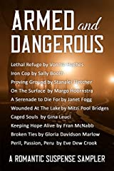 Armed and Dangerous: Romantic Suspense Sampler Kindle Edition