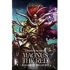 Magnus the Red: Master of Prospero (The Horus Heresy Primarchs Book 3)