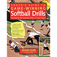 Coach's Guide to Game-Winning Softball Drills: Developing the Essential Skills in Every Player (English Edition)