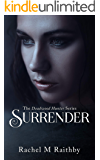 Surrender (The Deadwood Hunter Series Book 4)