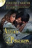 Alicia's Possession