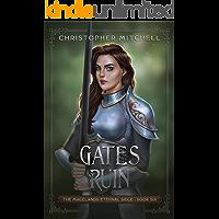 Gates of Ruin: An Epic Fantasy Adventure (The Magelands Eternal Siege Book 6)