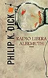Radio libera Albemuth (Fanucci Narrativa)