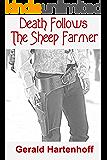 Death Follows The Sheep Farmer