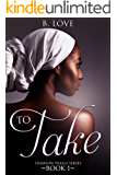 To Take (Crimson Trails Book 1)