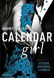 Calendar girl. Ottobre, novembre, dicembre