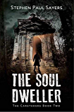 The Soul Dweller (The Caretakers Book 2)