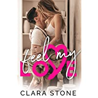 Feel My Love: A Standalone Interconnected Emotional Love Story (Lovelly Series Book 5)